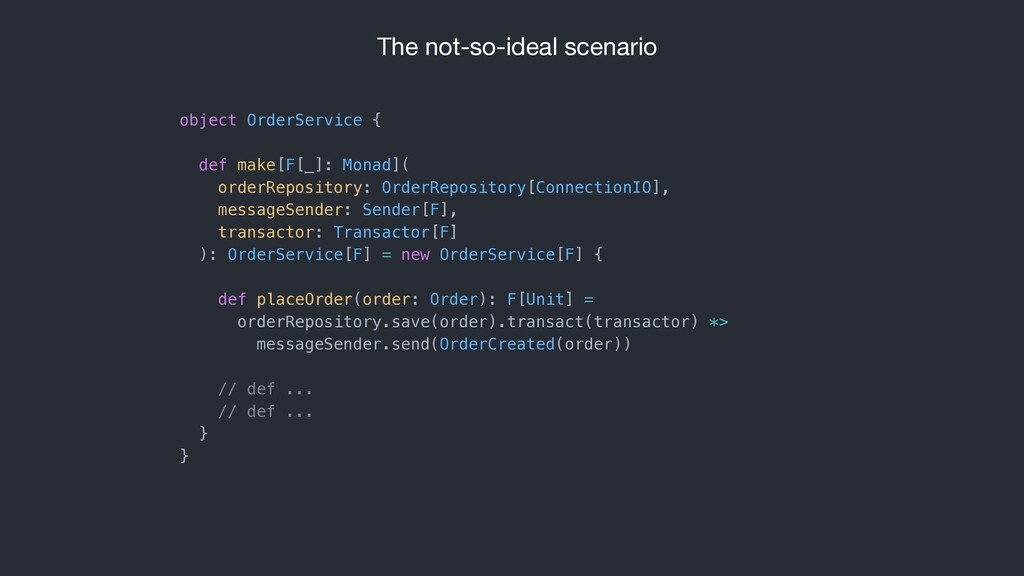object OrderService { def make[F[_]: Monad]( or...