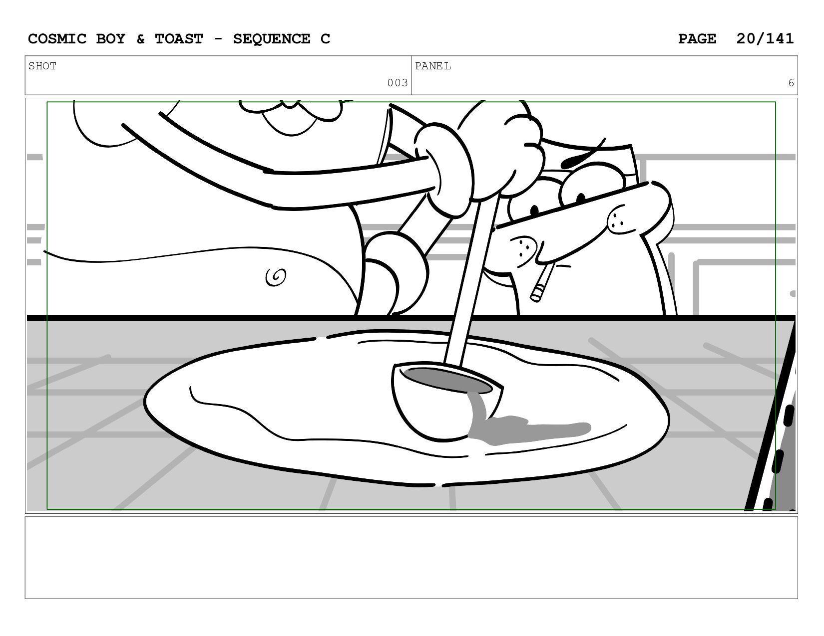SCENE 003 PANEL F COSMIC BOY & TOAST - SEQUENCE...