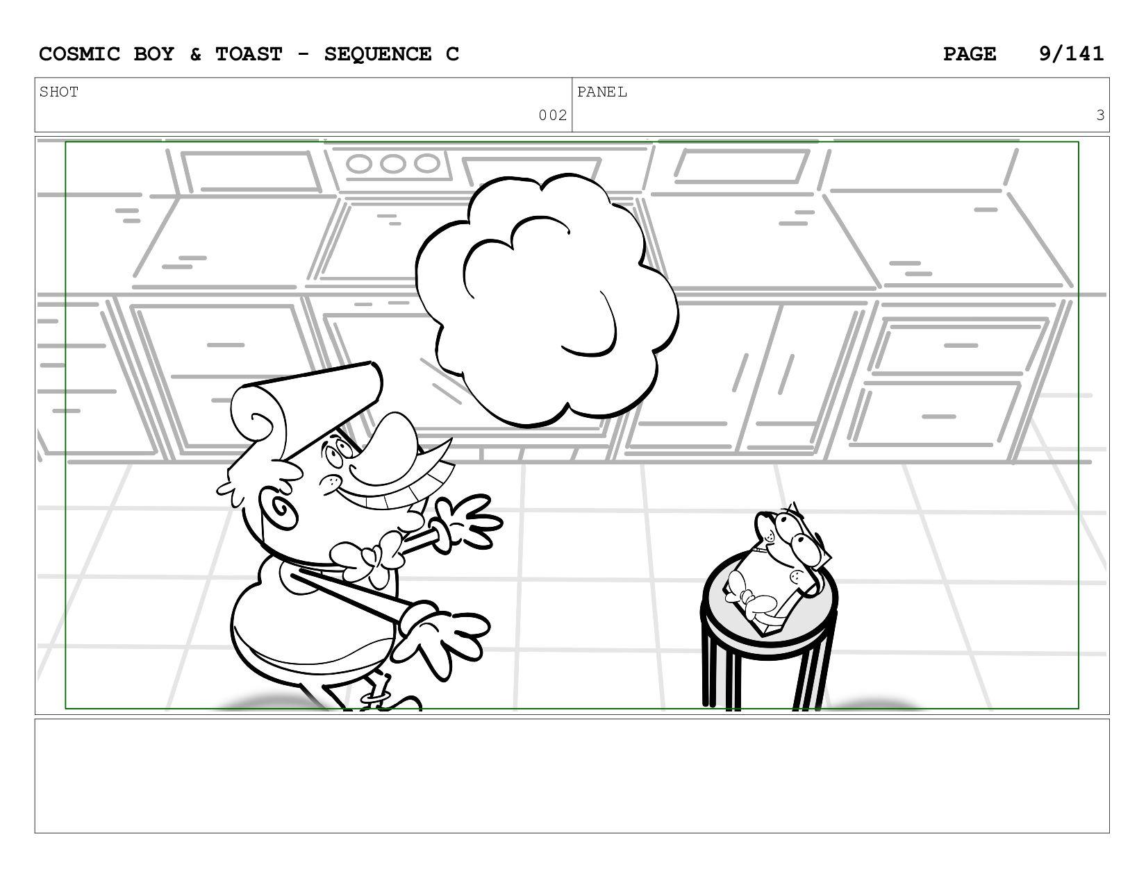 SCENE 002 PANEL C COSMIC BOY & TOAST - SEQUENCE...