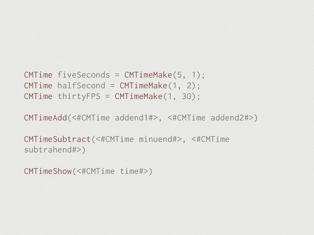 CMTime fiveSeconds = CMTimeMake(5, 1); CMTime h...