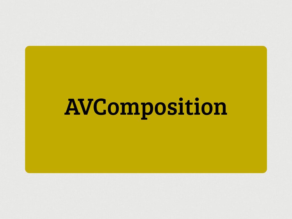 AVComposition