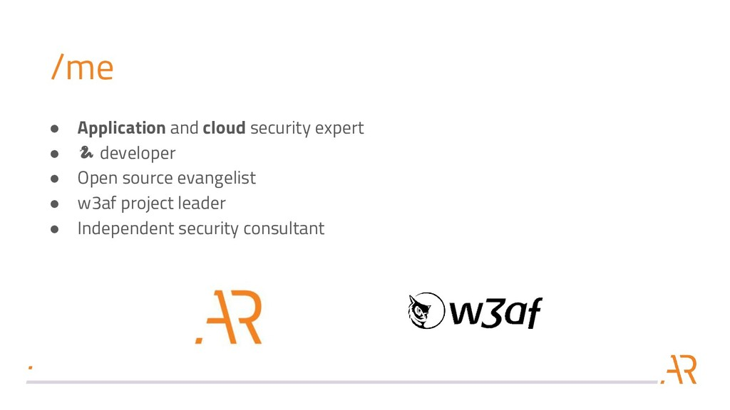 /me ● Application and cloud security expert ●  ...