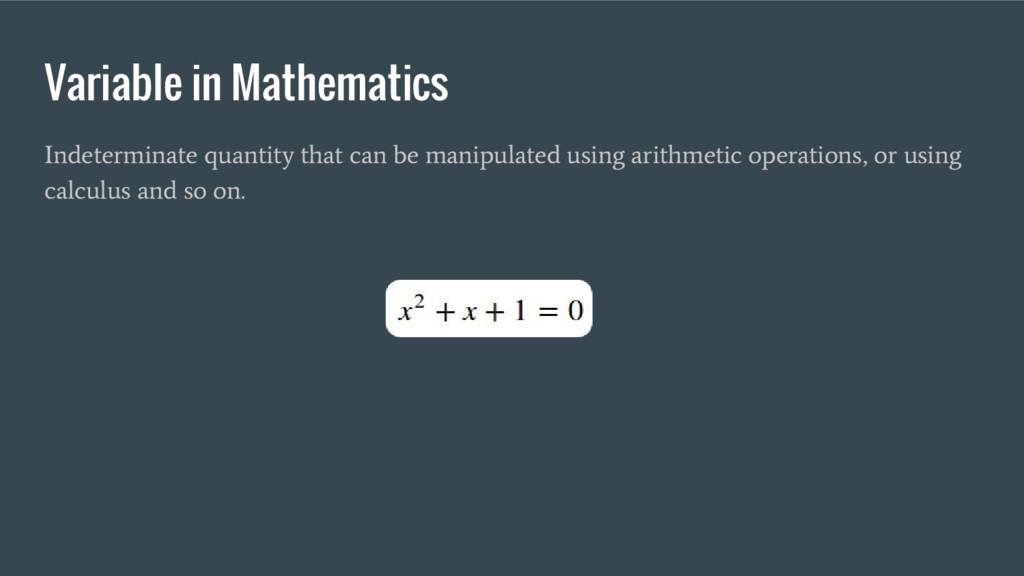 Variable in Mathematics Indeterminate quantity ...
