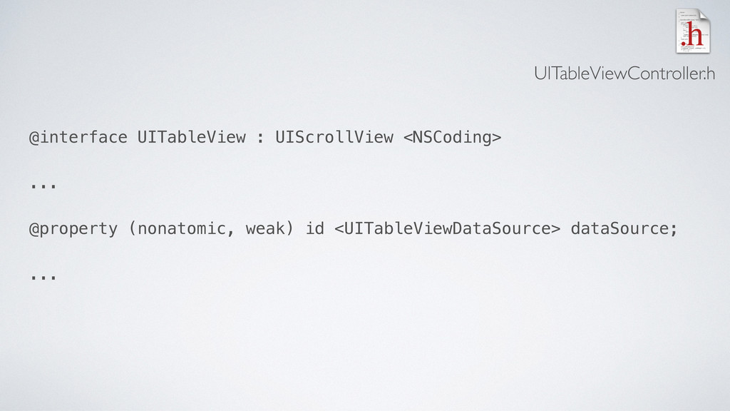 @interface UITableView : UIScrollView <NSCoding...