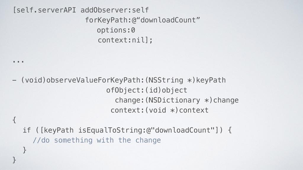"[self.serverAPI addObserver:self forKeyPath:@""d..."