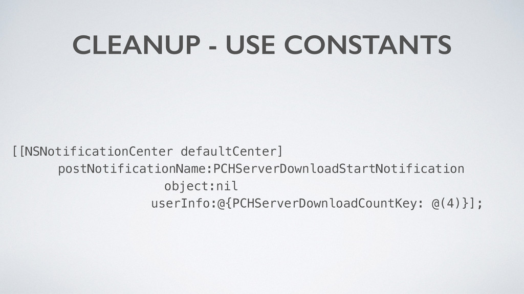 CLEANUP - USE CONSTANTS [[NSNotificationCenter ...