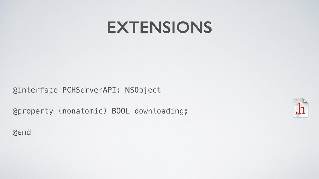 @interface PCHServerAPI: NSObject @property (no...
