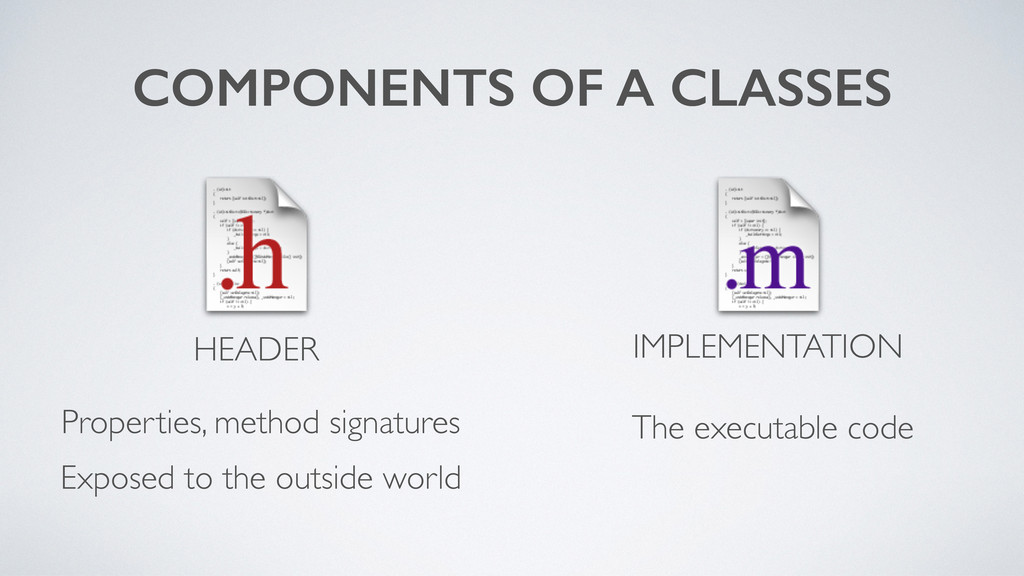 COMPONENTS OF A CLASSES HEADER Properties, meth...