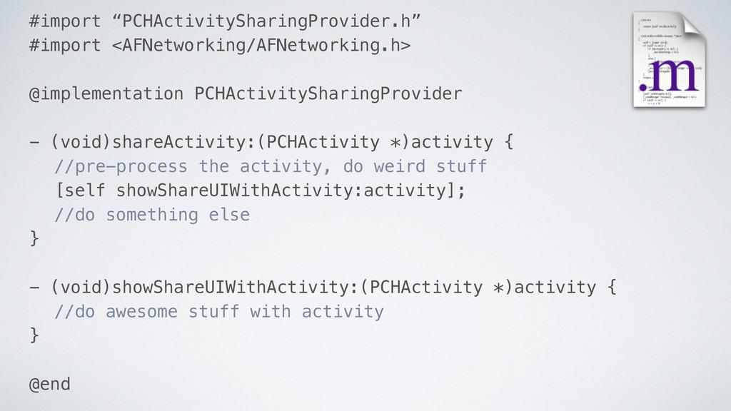"#import ""PCHActivitySharingProvider.h"" #import ..."