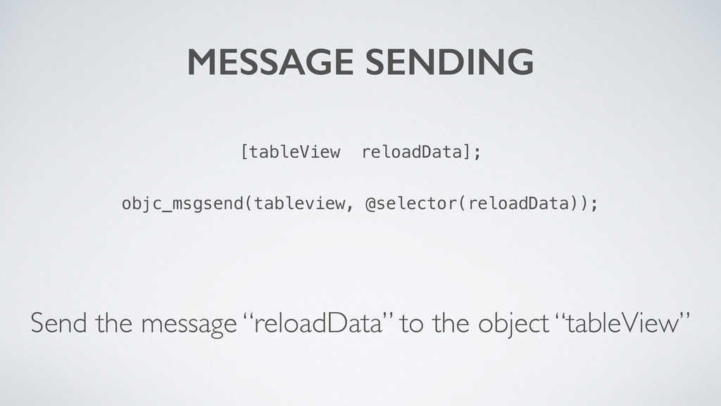 """[tableView reloadData]; Send the message """"reloa..."""