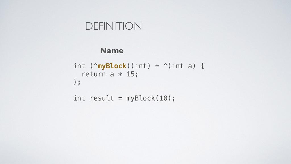 int (^myBlock)(int) = ^(int a) { return a * 15;...