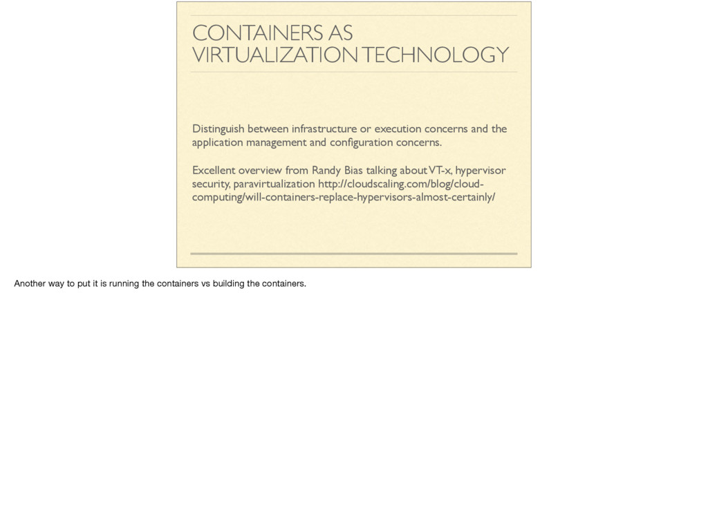 CONTAINERS AS VIRTUALIZATION TECHNOLOGY Disting...