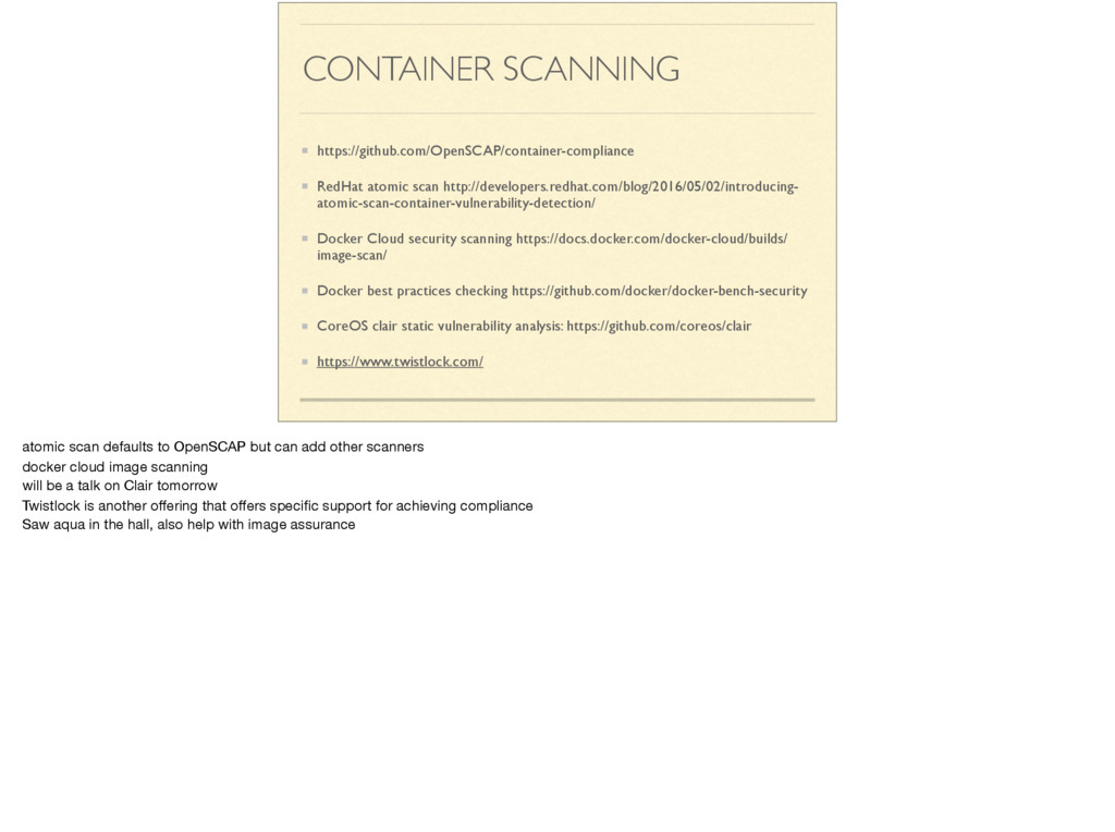 CONTAINER SCANNING https://github.com/OpenSCAP/...