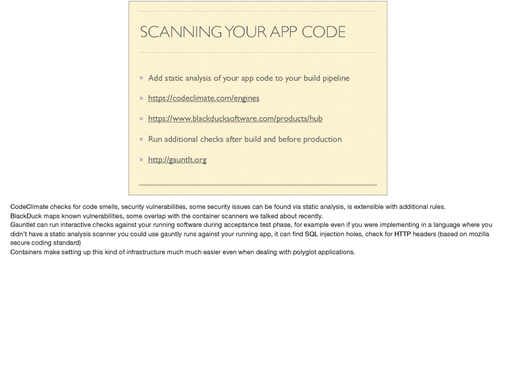 SCANNING YOUR APP CODE Add static analysis of y...