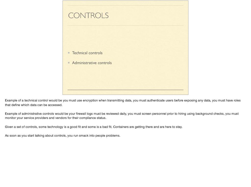 CONTROLS Technical controls Administrative cont...