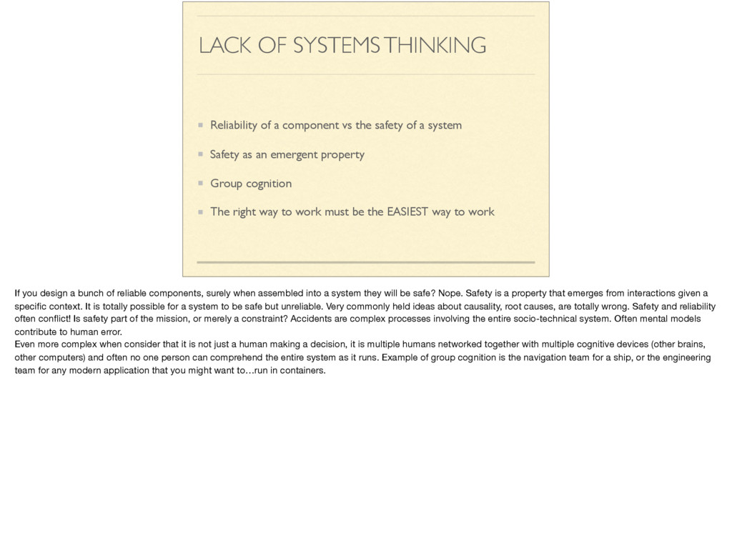 LACK OF SYSTEMS THINKING Reliability of a compo...