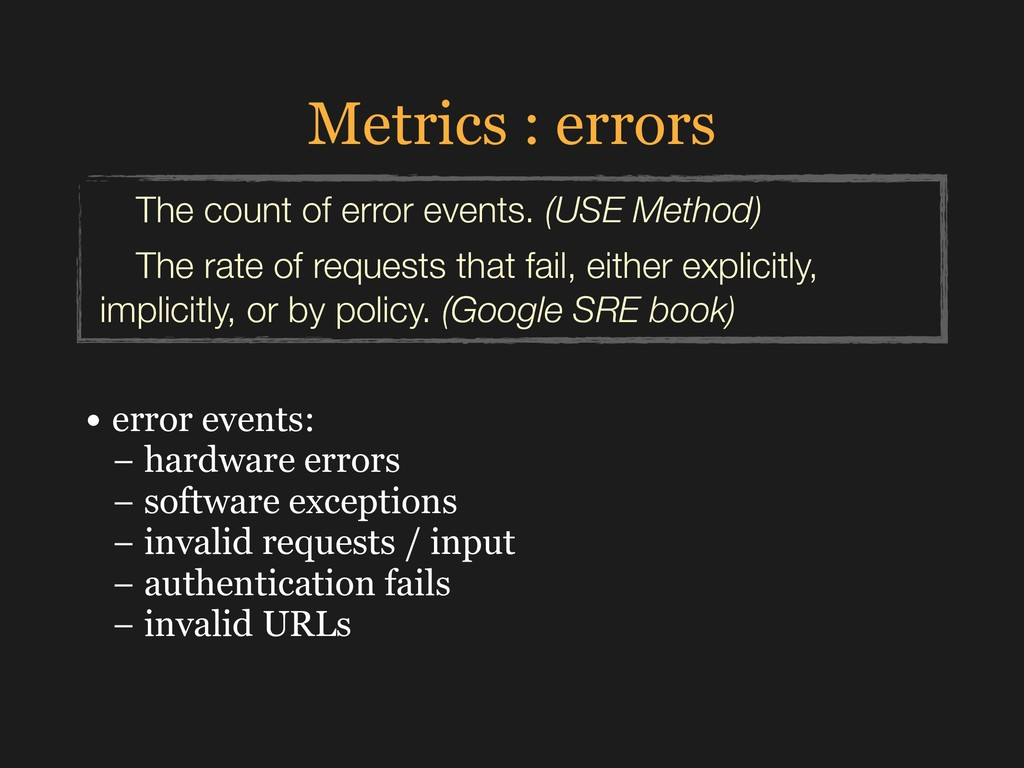Metrics : errors • error events: