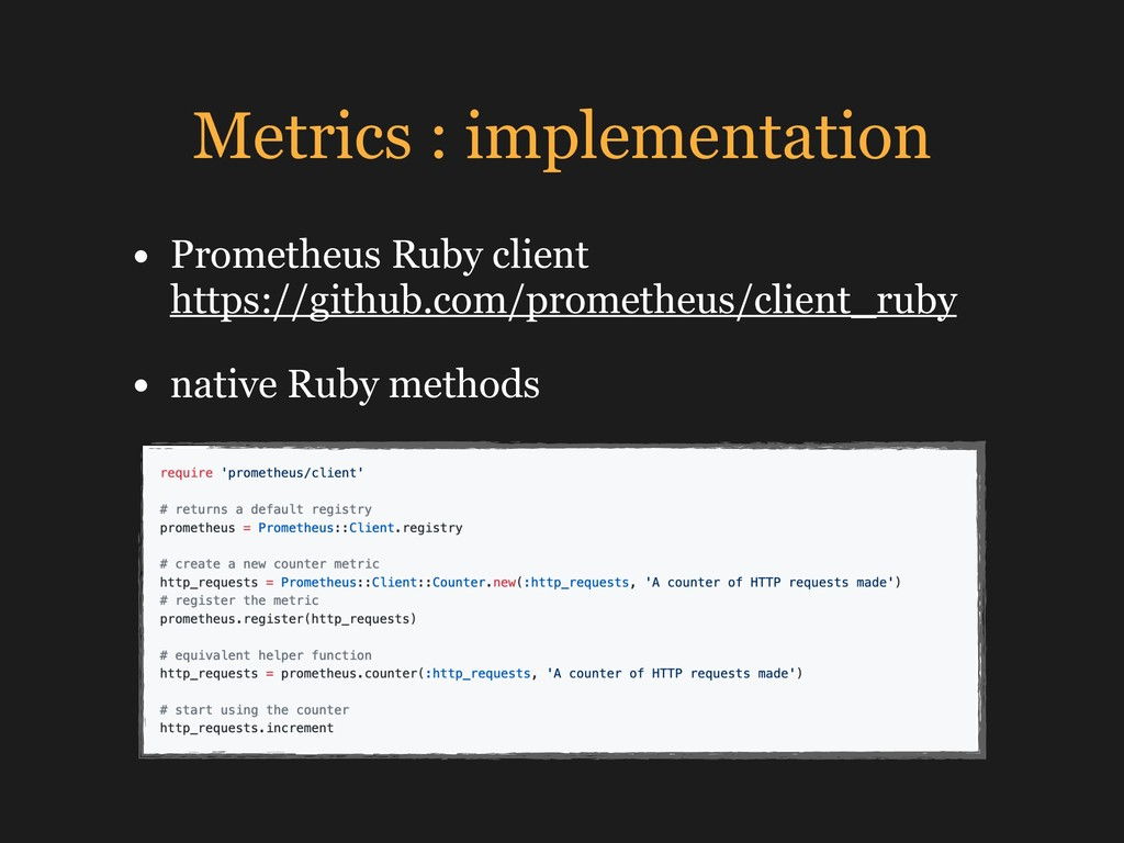 Metrics : implementation • Prometheus Ruby clie...