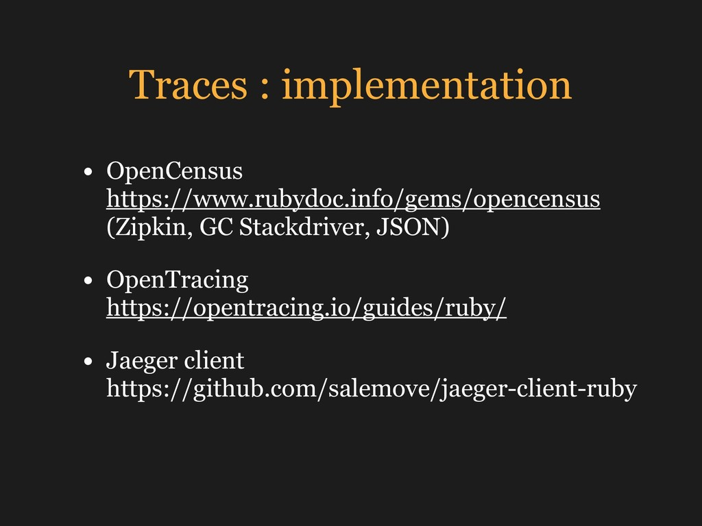 Traces : implementation • OpenCensus