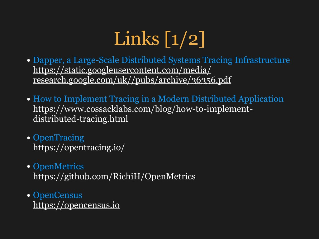 Links [1/2] • Dapper, a Large-Scale Distributed...