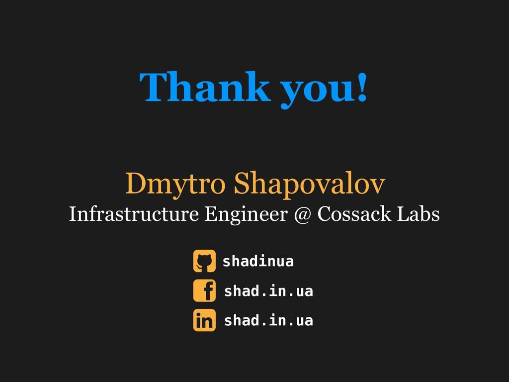 Dmytro Shapovalov Infrastructure Engineer @ Cos...