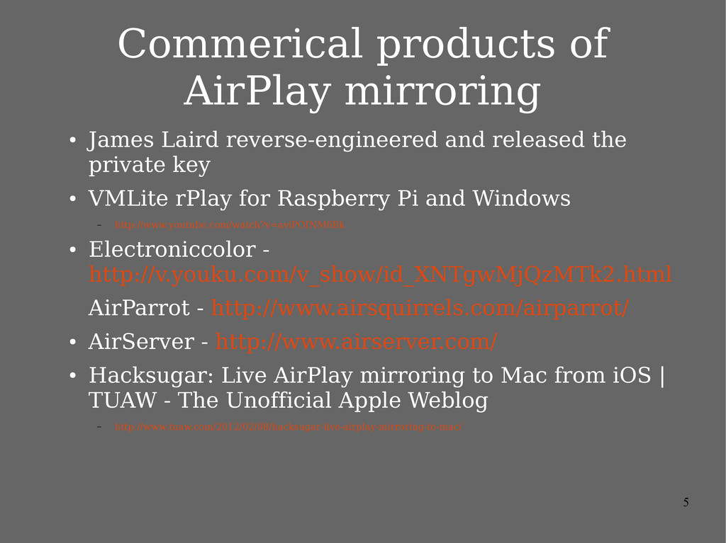 5 Commerical products of AirPlay mirroring ● Ja...