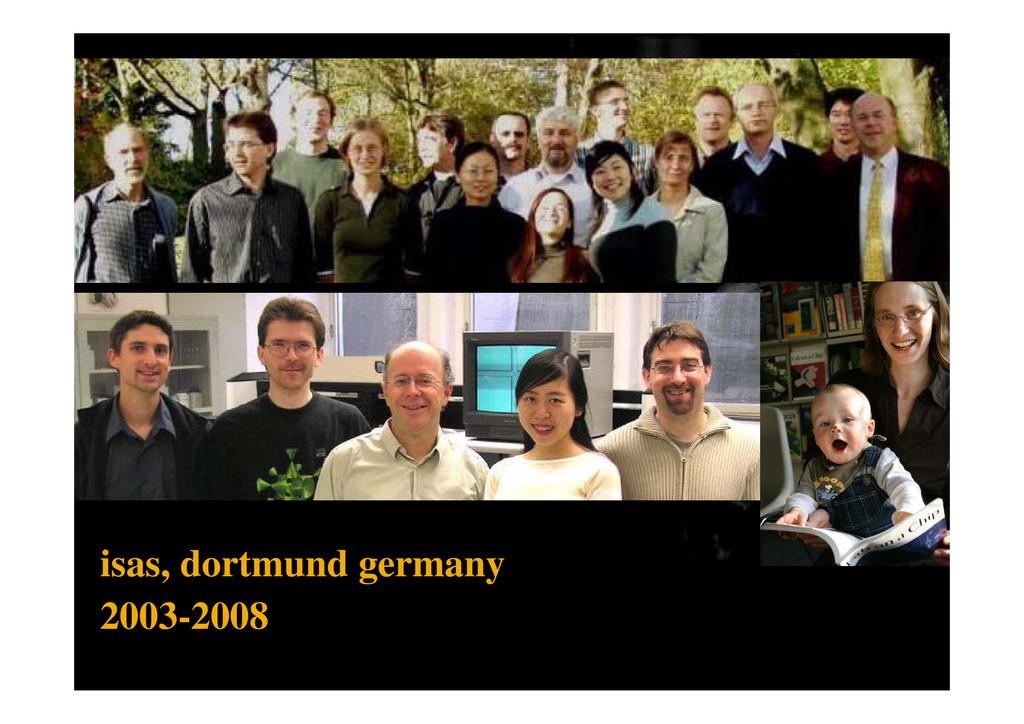 isas, dortmund germany 2003 2008 2003-2008