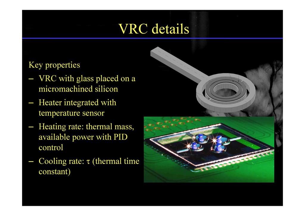VRC details LENGTH HEATER SENSOR Key properties...