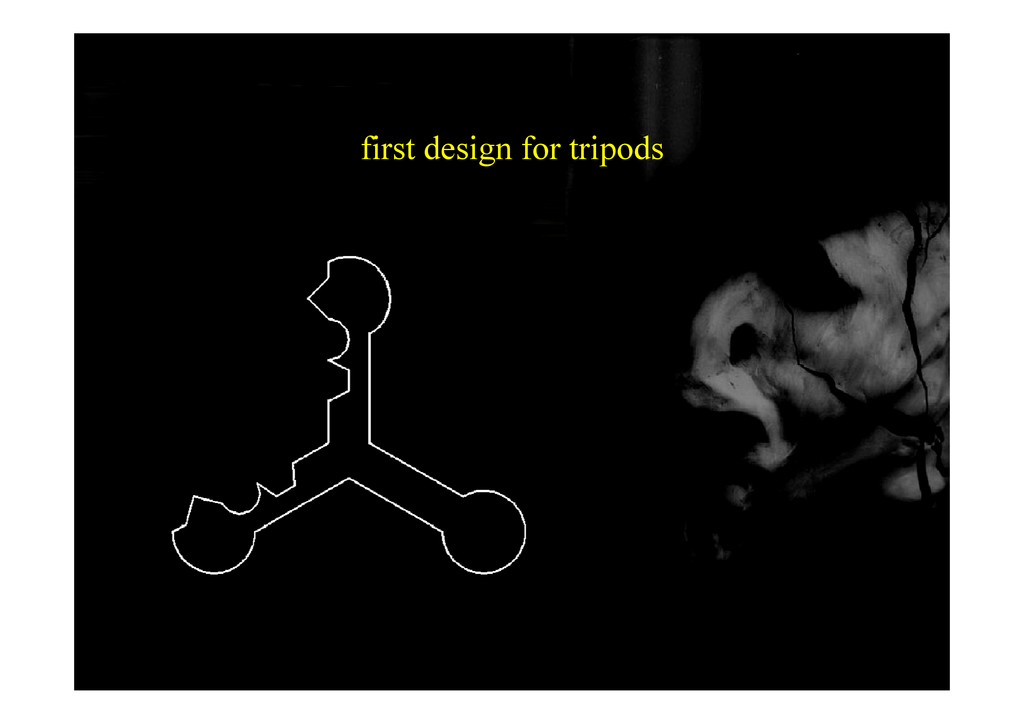first design for tripods