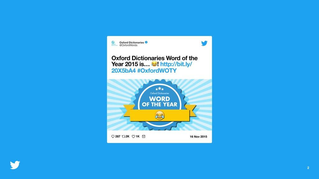 2 Oxford Dictionaries @OxfordWords Oxford Dicti...