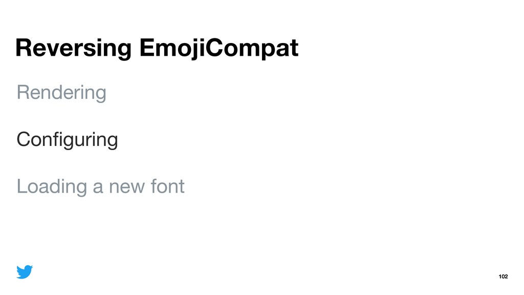 Reversing EmojiCompat 102 Rendering  Configuring...