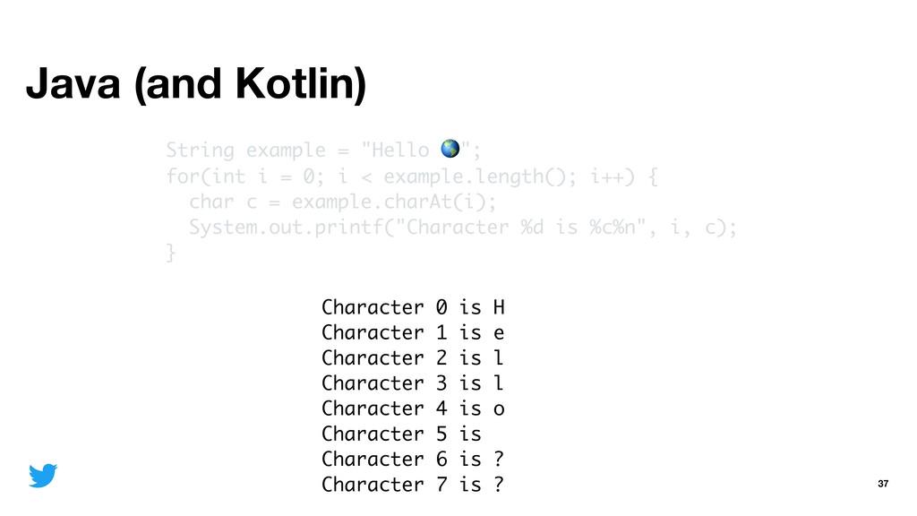 "Java (and Kotlin) 37 String example = ""Hello "";..."