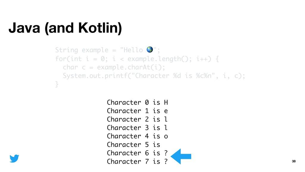 "Java (and Kotlin) 38 String example = ""Hello "";..."