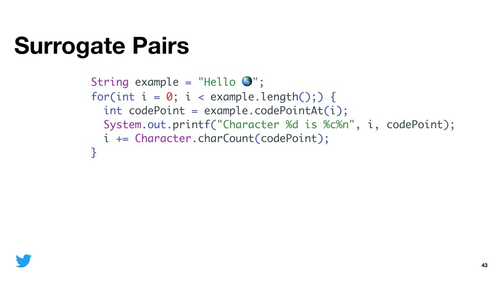 """Surrogate Pairs 43 String example = """"Hello """"; f..."""