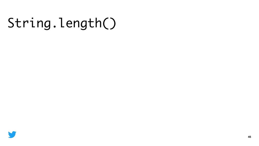 String.length() 45