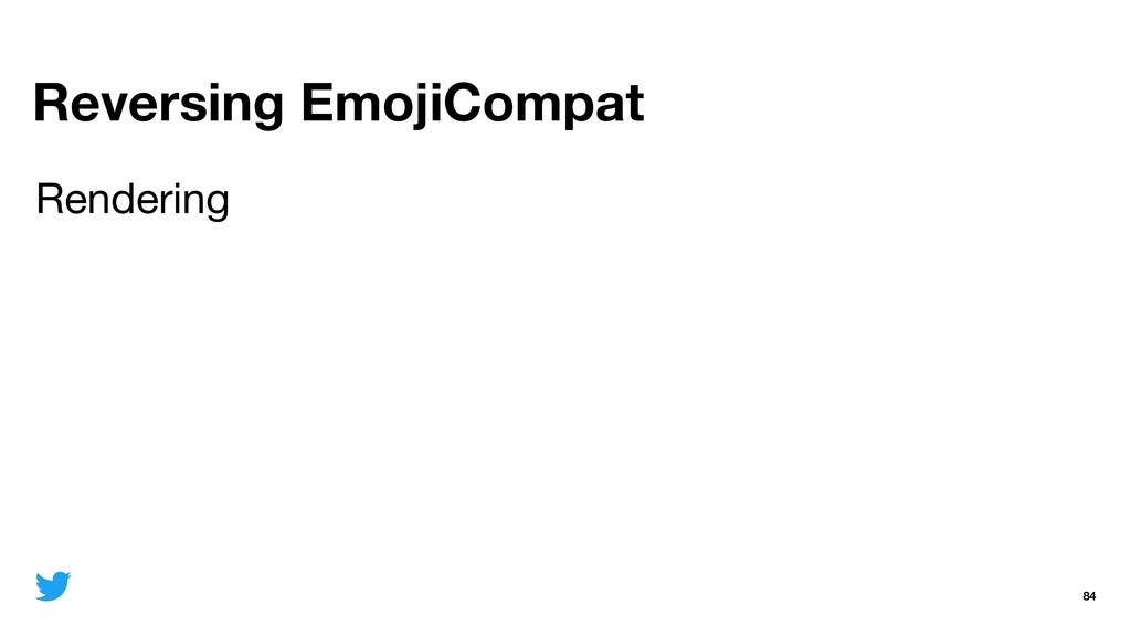 Reversing EmojiCompat 84 Rendering