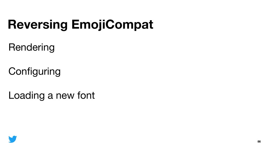 Reversing EmojiCompat 86 Rendering  Configuring ...