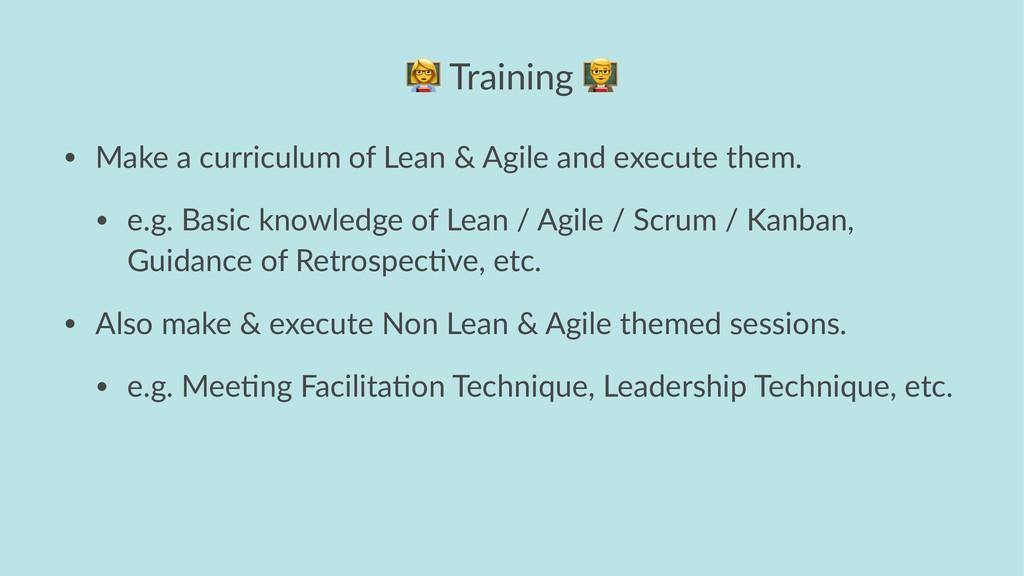 ! Training • Make a curriculum of Lean & Agile ...