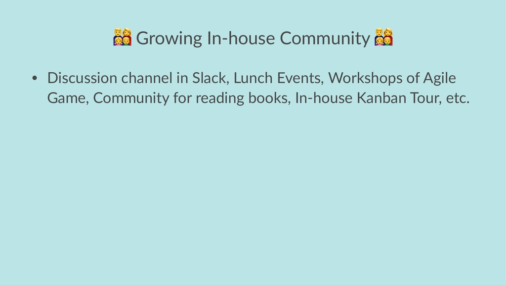 ! Growing In-house Community • Discussion chann...