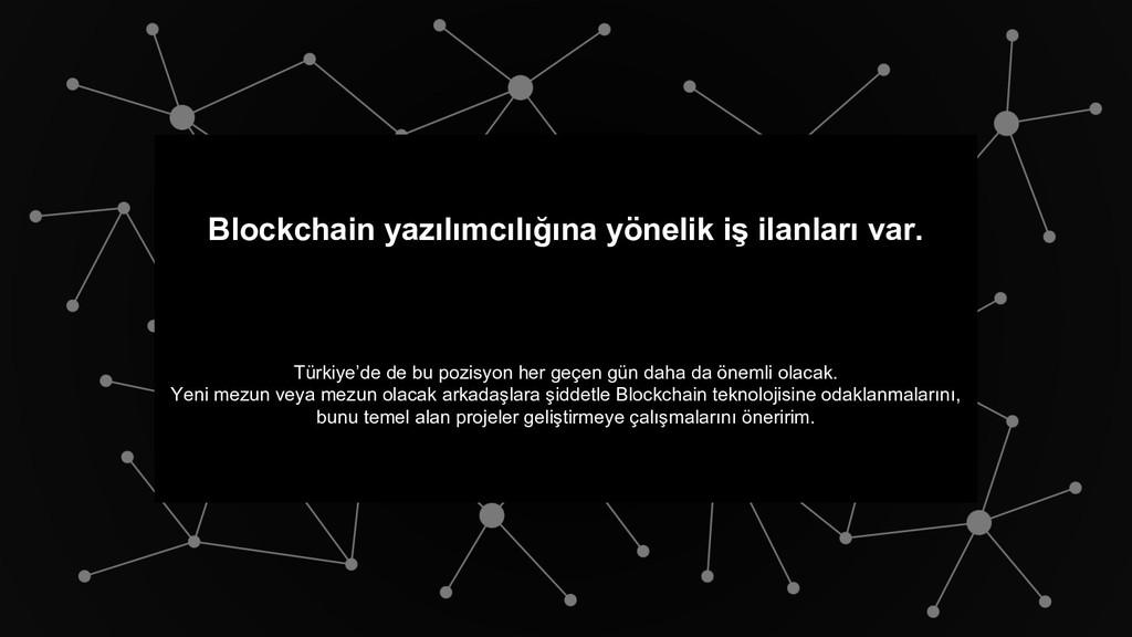 Blockchain yazılımcılığına yönelik iş ilanları ...