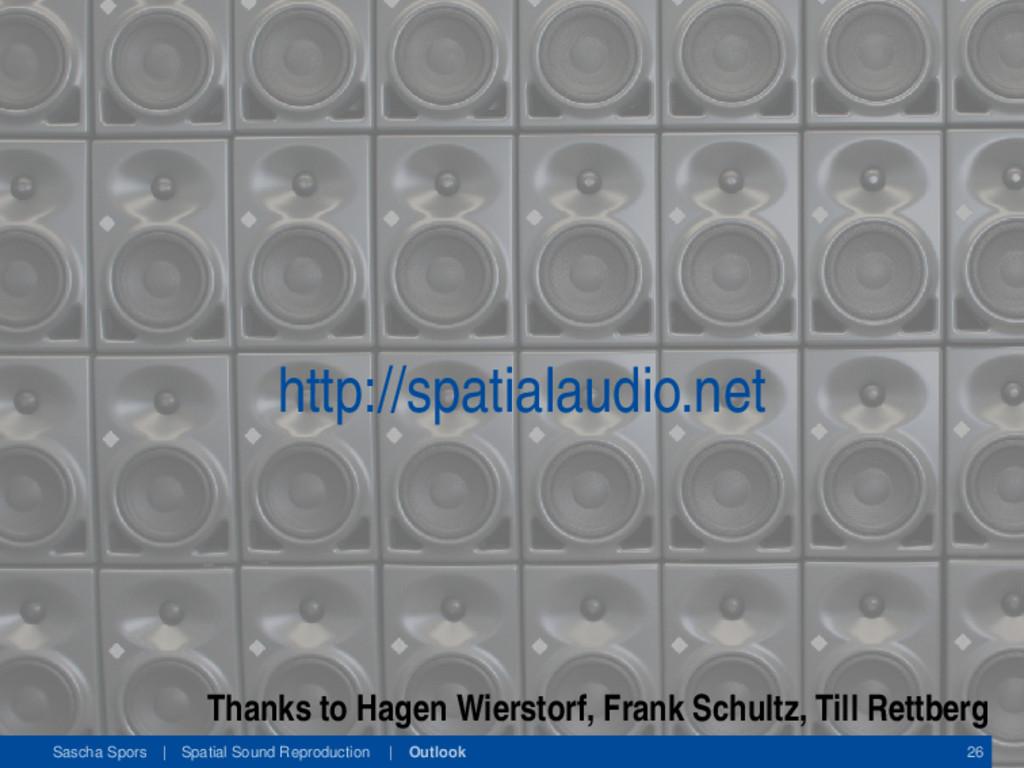 http://spatialaudio.net Thanks to Hagen Wiersto...
