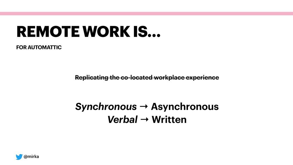 @mirka FOR AUTOMATTIC REMOTE WORK IS… Replicati...