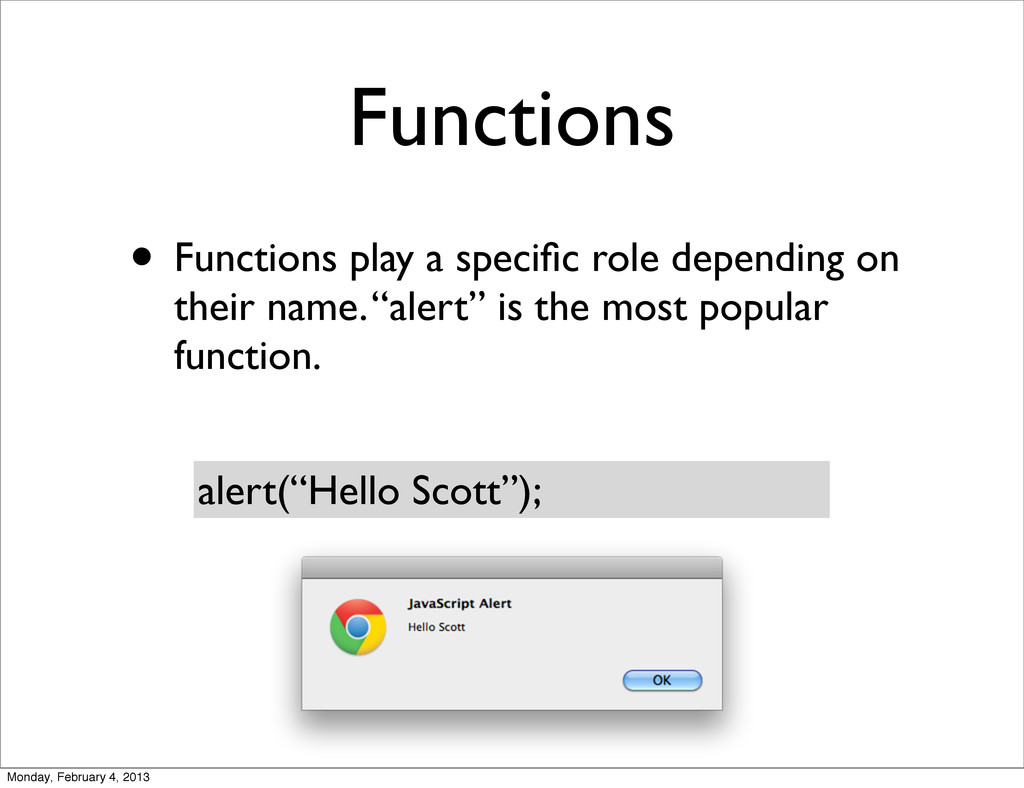 Functions • Functions play a specific role depen...