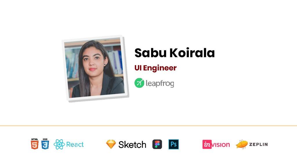 Sabu Koirala UI Engineer