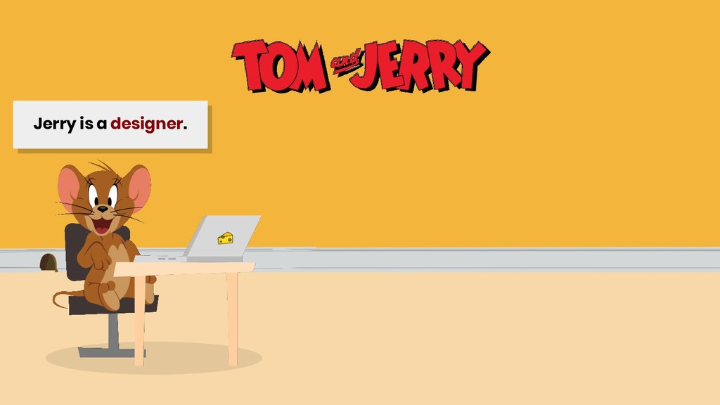 Jerry is a designer.