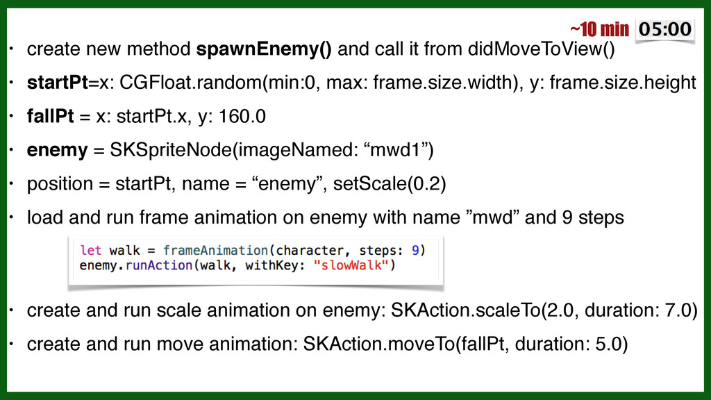 • create new method spawnEnemy() and call it fr...