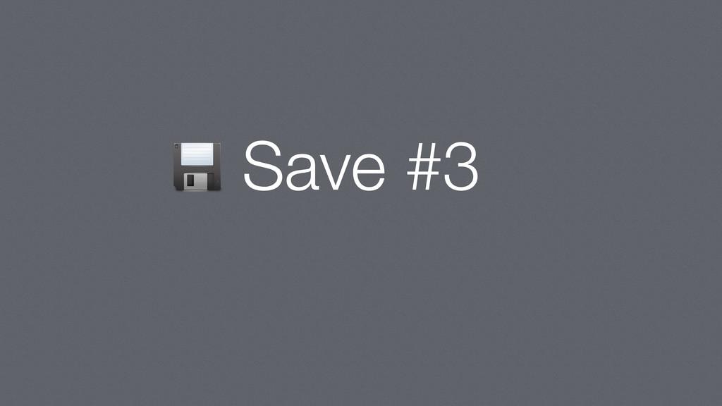 Save #3