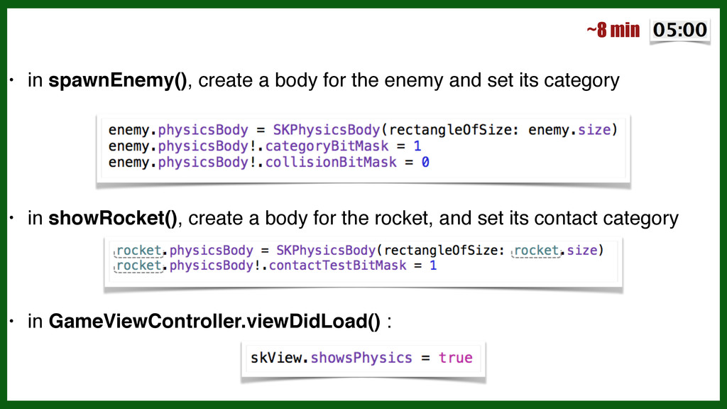 • in spawnEnemy(), create a body for the enemy ...
