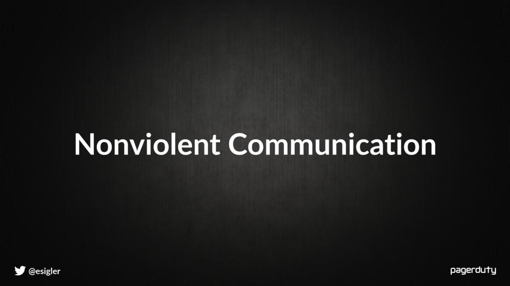 @esigler Nonviolent Communication