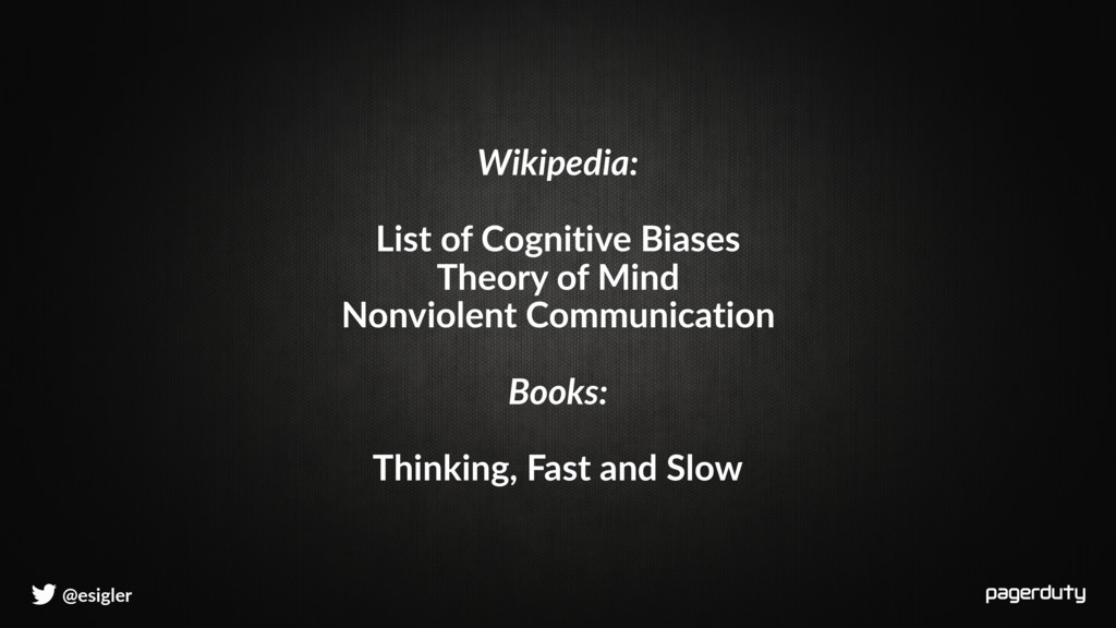@esigler Wikipedia: List of Cognitive Biases Th...
